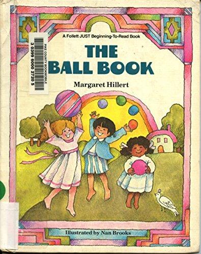 9780695415532: The ball book (A Follett just beginning-to-read books)