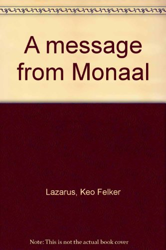9780695416065: A message from Monaal