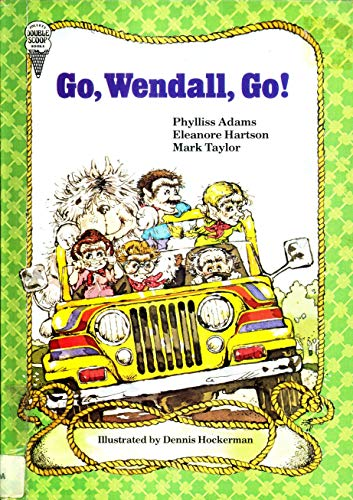 Go, Wendall, Go (THE TROLL FAMILY STORIES): Phylliss Adams, Eleanore Hartson, Mark Taylor