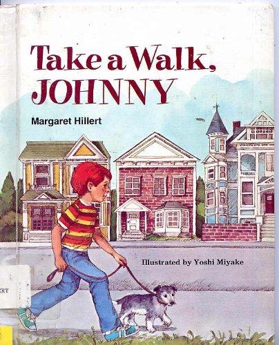 9780695416256: Take a walk, Johnny