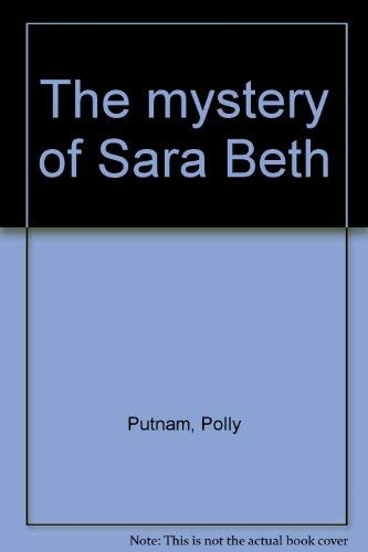 9780695416287: The Mystery of Sara Beth