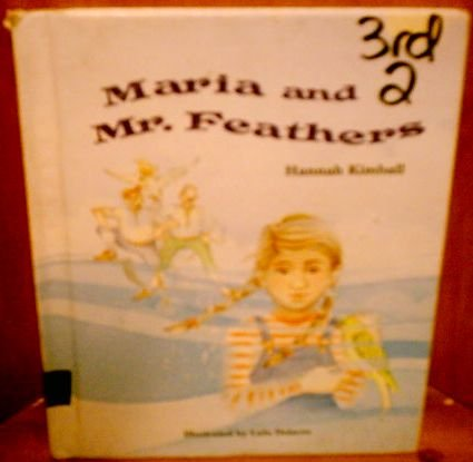 9780695416713: Maria and Mr. Feathers