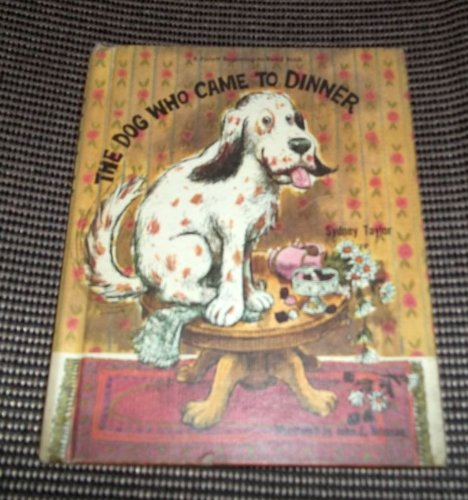 9780695420864: The dog who came to dinner ([A Follett beginning-to-read book. Level 2])