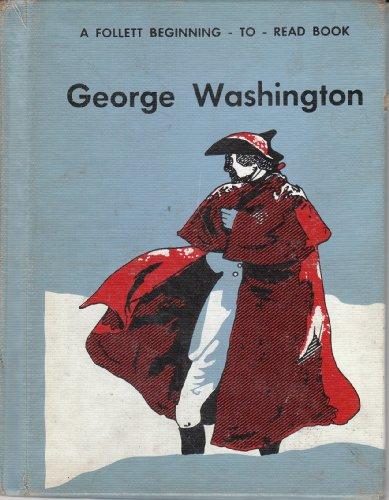 9780695433505: George Washington (The Follett Beginning-to-Read Series, Level 3)