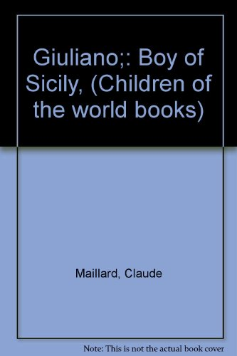Giuliano: Boy of Sicily: Malois, Claude; Greifenstein, Sandra (English by)