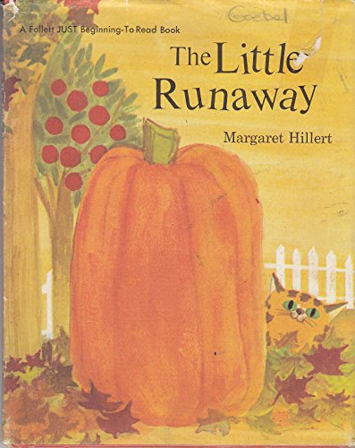 The Little Runaway: Hillert, Margaret