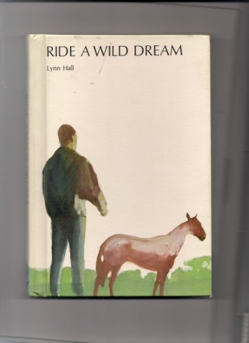 Ride a Wild Dream: Hall, Lynn