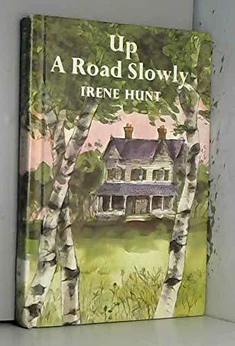 Up a Road Slowly [Library Binding] [Dec 01, 1966] Hunt, Irene: Hunt, Irene