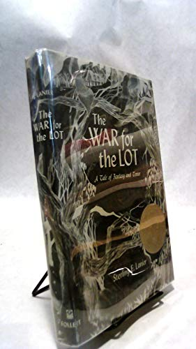The war for The lot;: A tale of fantasy and terror (0695491687) by Sterling E Lanier