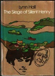 The Siege of Silent Henry: Hall, Lynn
