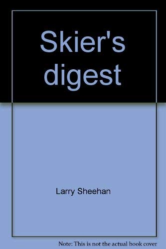 Skier's digest (0695800965) by Sheehan, Larry