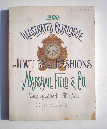 9780695801625: 1896 Illustrated Catalogue of Jewelry and European Fashions, Marshall Field & Co.