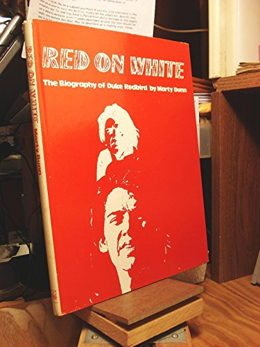 9780695802318: Red On White; the Biography of Duke Redbird