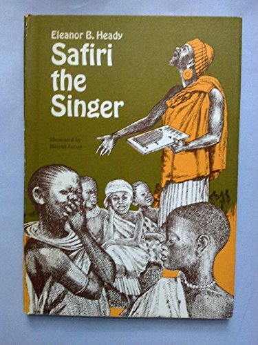 Safiri the singer;: East African tales: Heady, Eleanor B