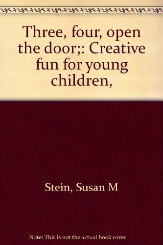 9780695802752: Three, four, open the door;: Creative fun for young children,