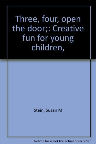 9780695802769: Three, four, open the door;: Creative fun for young children,