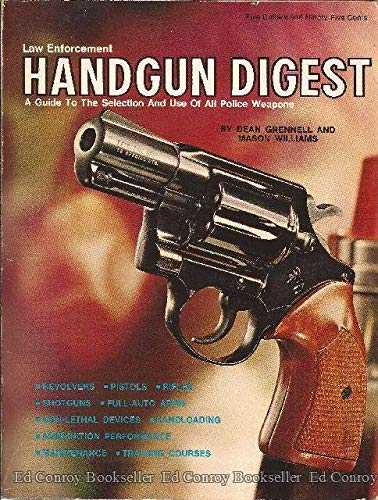 Law Enforcement Handgun Digest (9780695803353) by Dean A. Grennell; Mason Williams