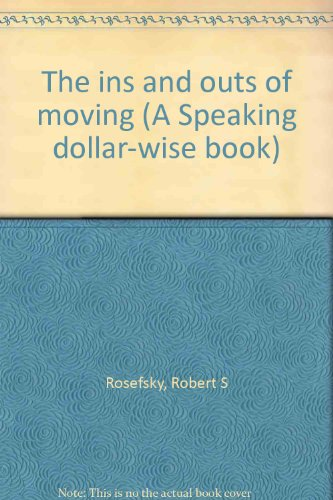 9780695803421: The ins and outs of moving (A Speaking dollar-wise book)