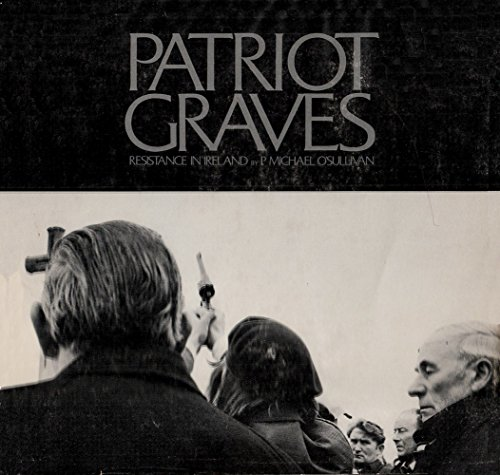 9780695803636: Patriot Graves: Resistance in Ireland