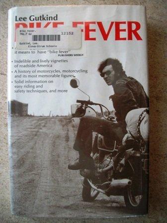 Bike Fever: Gutkind, Lee
