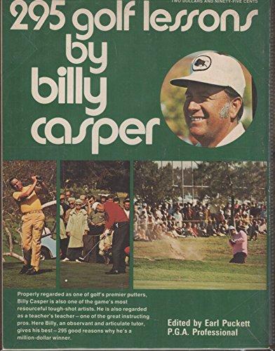 295 Golf Lessons By Billy Casper [Signed]: Casper, Billy; Puckett, Earl [Editor]