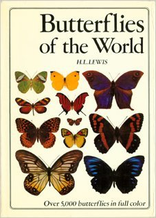 Butterflies of the World: Lewis, H. L.