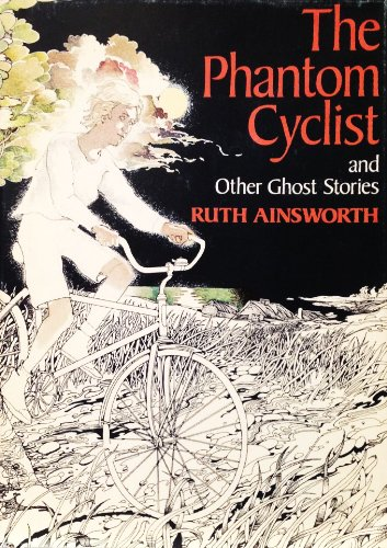 9780695804619: The phantom cyclist, and other ghost stories
