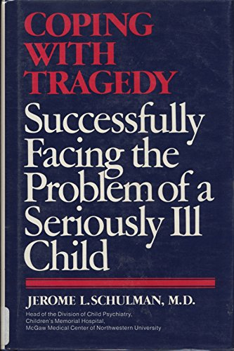 Coping With Tragedy: Schulman, Jerome L.
