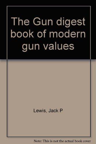 9780695806200: The Gun digest book of modern gun values