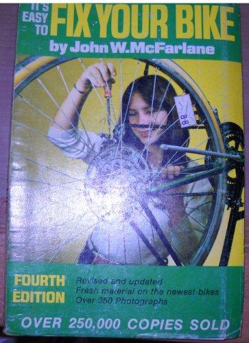 It's easy to fix your bike: John W McFarlane
