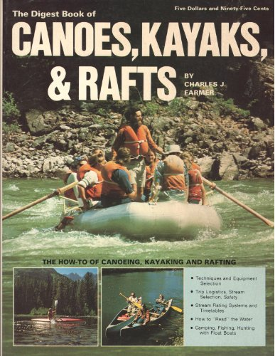 9780695807191: The digest book of canoes, kayaks, & rafts