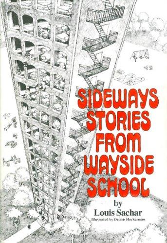 Sideways Stories from Wayside School: Sachar, Louis