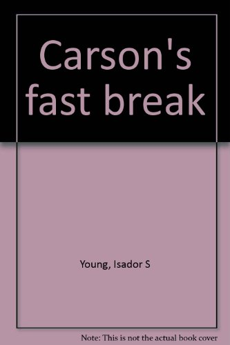 Carson's fast break: Young, Isador S