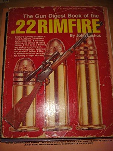 9780695811976: The Gun digest book of the .22 Rimfire