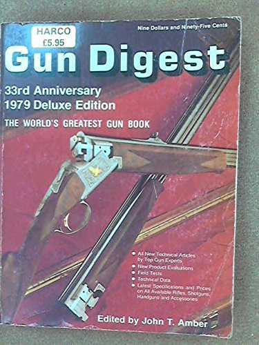 9780695812003: Gun Digest 33rd Anniversary 1979 Deluxe Edition: The World's Greatest Gun Book