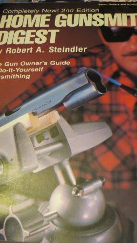 9780695812126: Home gunsmithing digest