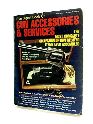 9780695813130: Gun Digest Book of Gun Accessories & Services