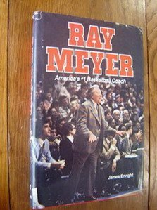 Ray Meyer, America's #1 basketball coach: Jim Enright