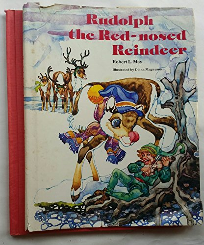 Rudolph the Red-nosed Reindeer: May, Robert L., Magnuson, Diana, ill.,