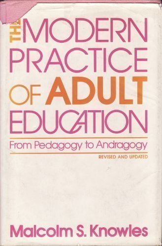 9780695814724: The modern practice of adult education: From pedagogy to andragogy