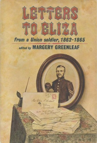 9780695819248: Letters to Eliza from a Union soldier, 1862-1865