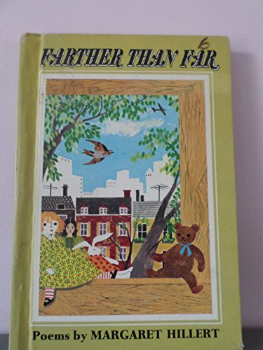 Farther Than Far: Poems: Hillert, Margaret with Illustrations by Betty Fraser