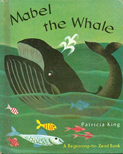 Mabel the Whale: Patricia King