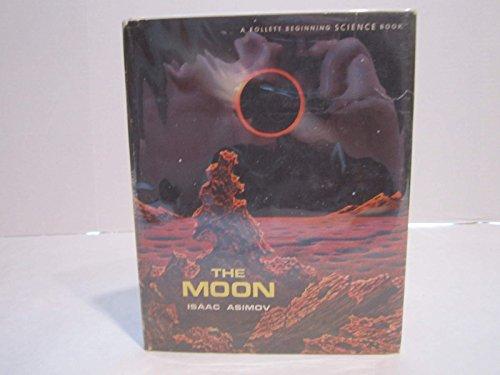 The moon (Follett beginning science books): Asimov, Isaac