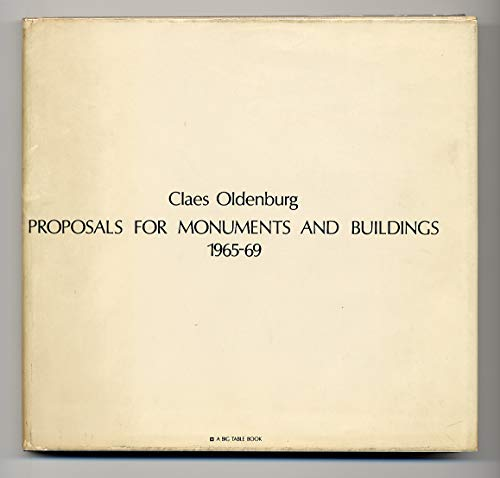 Proposals for Monuments and Buildings 1965-69.: OLDENBURG, CLAES
