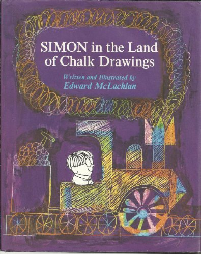 9780695880071: Simon in the land of chalk drawings,