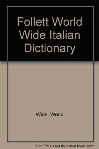 Follett World Wide Italian Dictionary: World Wide