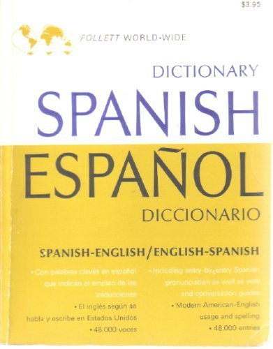Follett Dictionary Spanish-English/English-Spanish: Jean M. Krause
