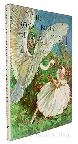 The Royal Book of Ballet: Shirley Goulden