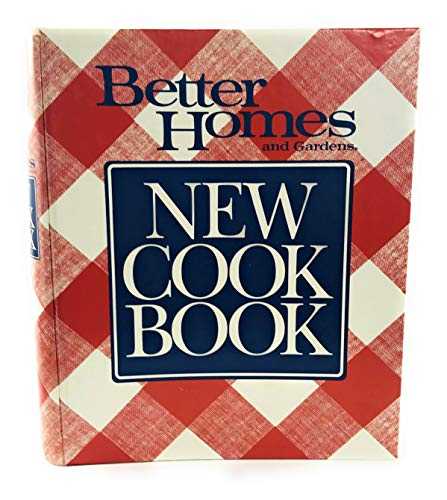 Better Homes and Gardens: New Cook Book, 10th Edition: Meredith Corp.